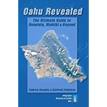 Oahu Revealed: The Ultimate Guide to Honolulu, Waikiki & Beyond by Andrew Doughty (2004-10-15)