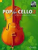 Pop For Cello: 12 Pop-Hits zusätzlich mit 2. Stimme. Band 2. 1-2 Violoncelli. Ausgabe mit CD.