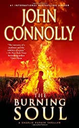 The Burning Soul: A Charlie Parker Thriller by John Connolly (2012-06-26)