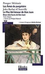 Le Plus Bel Amour de Don Juan - Les Âmes du purgatoire: Deux réécritures de Don Juan
