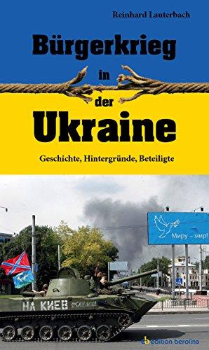Buchseite und Rezensionen zu 'Bürgerkrieg in der Ukraine: Geschichte, Hintergründe, Beteiligte' von Reinhard Lauterbach