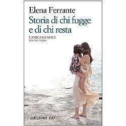 Storia di chi fugge e di chi resta (L'amica geniale Vol. 3) (Italian Edition)