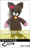 Minou Cat The Ami: Amigurumi Crochet Pattern (English Edition)