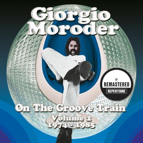 Giorgio Moroder - On the Groov...