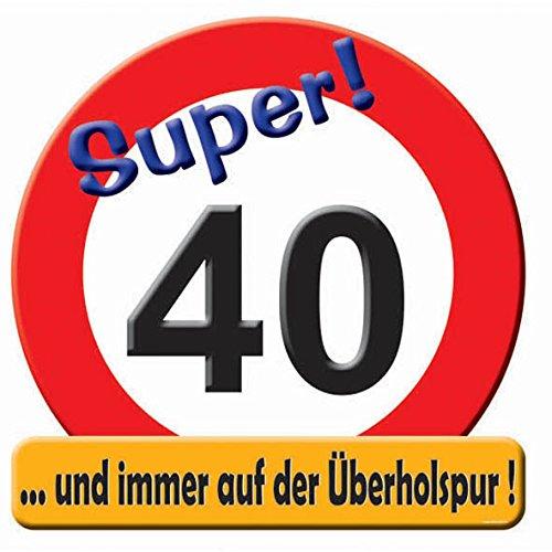 Udo Schmidt Riesiges Schild - Hurra 40 -
