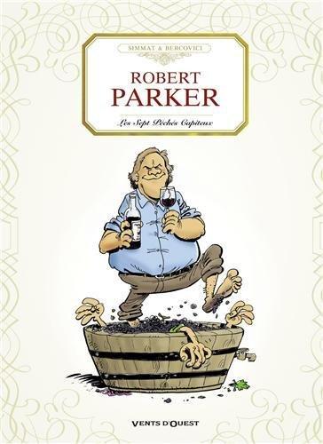 Robert Parker : Les Sept péches capiteux