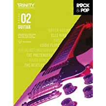 Trinity College London Rock & Pop 2018 Guitar Grade 2 (Trinity Rock & Pop 2018)