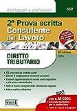 Scarica Libro Consulente del lavoro Seconda prova scritta Diritto tributario (PDF,EPUB,MOBI) Online Italiano Gratis