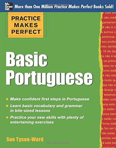 practice-makes-perfect-basic-portuguese-with-190-exercises-practice-makes-perfect-mcgraw-hill