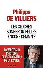 Les Cloches sonneront-elles encore demain ? de Philippe de Villiers