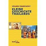 Kleine Geschichte Thailands (Beck'sche Reihe)