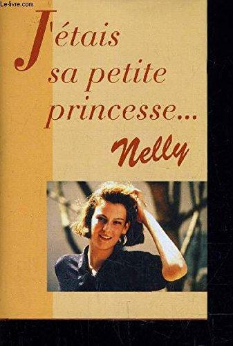 J'étais sa petite princesse par Nelly
