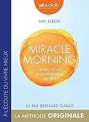 Miracle Morning - Offrez vous un supplément de vie !: Livre audio 1 CD MP3