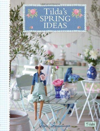 Tilda's Spring Ideas by Tone Finnanger (Jun 8 2012)