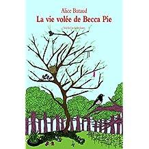 Vie volée de Becca Pie (la)