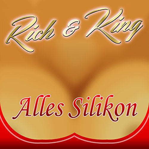 Alles Silikon (Party Mix)