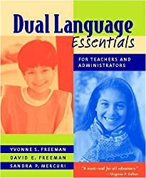 Dual Language Essentials for Teachers and Administrators