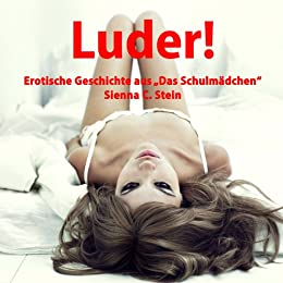 Single: Luder! - Kate wird abgerichtet und erzogen... von [Stein, Sienna C.]