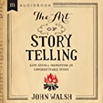 The Art of Storytelling: Easy Steps t...