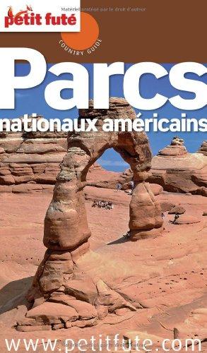 Petit Futé Parcs nationaux américains
