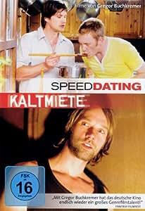 Kaltmiete / Speed Dating