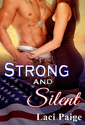 Strong and Silent (Strong Series Book 1) (English Edition) -