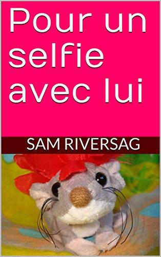 Pour un selfie avec lui (Mary et Lola t. 1)