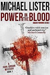 Power in the Blood: a John Jordan Mystery Book 1 (John Jordan Mysteries) (English Edition)