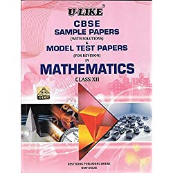U-Like Mathematics 2016 Sample Papers with Solutions for Class 12 : CBSE