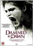Damned By Dawn [DVD]