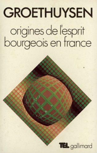 Origines de l'esprit bourgeois en France