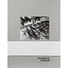Hommage à Berlin. Photographien 1945/ 1946: Hein Gorny, Adolph C Byers und Friedrich Seidenstücker