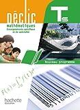 Mathématiques Tle S spécifique et spécialité, Déclic : nouveau programme 2012