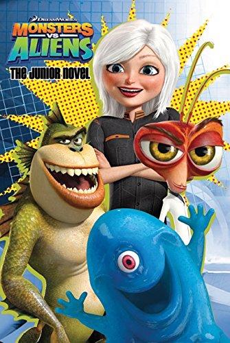 The Junior Novel (Monsters vs Aliens)