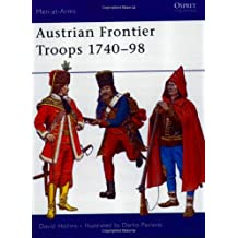 Austrian Frontier Troops 1740-98 (Men-at-Arms, Band 413)