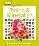 memo Clever. Steine & Mineralien: Das schlaue Taschenlexikon -