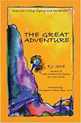 Great Adventure: Talks on Living, Dying and the Bardos (Consciousness Classics)