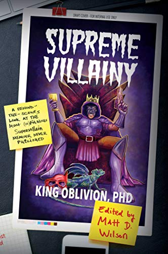 Behind-the-Scenes Look at the Most (In)Famous Supervillain Memoir Never Published (English Edition) ()