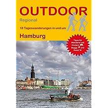 Hamburg: 18 Tageswanderungen in und um Hamburg (Outdoor Regional)