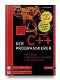 Der C++-Programmierer: C++ lernen - professionell anwenden - Lösungen nutzen. Aktuell zu C++17 - Ulrich Breymann