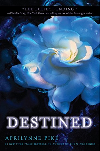 Destined (Wings, Band 4)