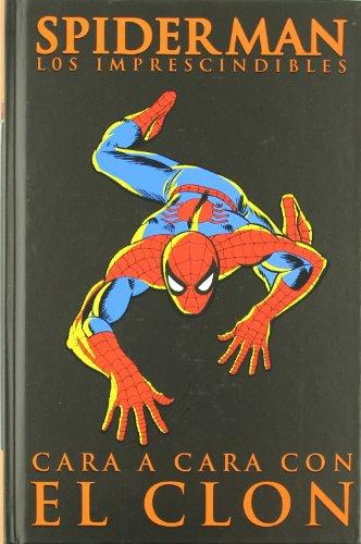 Spiderman, Los imprescindibles 7. Cara a cara con el clon