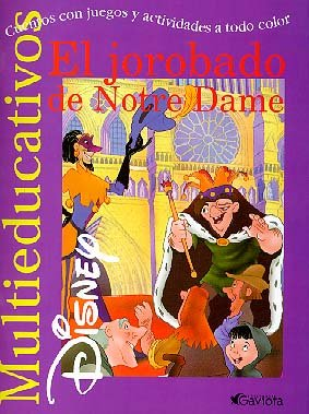 El jorobado de Notre Dame: Cuentos con juegos y actividades a todo color