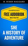 Image de She: A History of Adventure: By H. Rider Haggard - Illustrated (Free Audiobook +