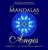 Mandalas des Anges (Les) Ecoutez... les Anges vous parlent