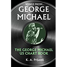 Songs From George Michael... The George Michael US Chart Book