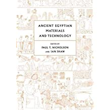 [Ancient Egyptian Materials and Technology] (By: Paul T. Nicholson) [published: October, 2009]