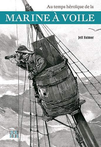 Au temps héroïque de la marine à voile par  (Broché - May 30, 2019)
