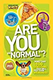 Are You Normal?: More Than 100 Questions That Will Test Your Weirdness (Are you Normal?)