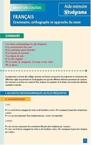 Français : grammaire, orthographe et approche du texte : Brevet des collèges